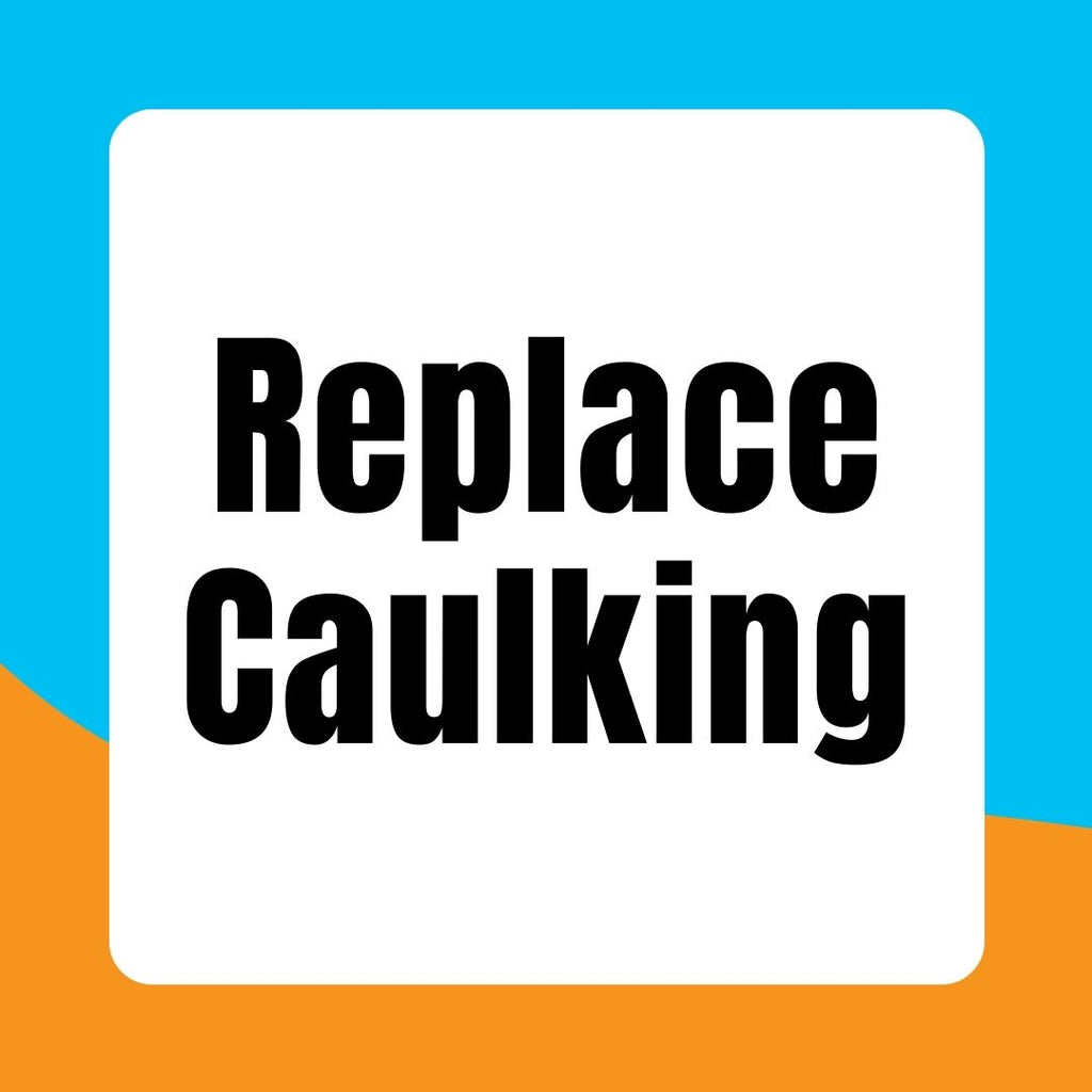 Remove & replace caulking