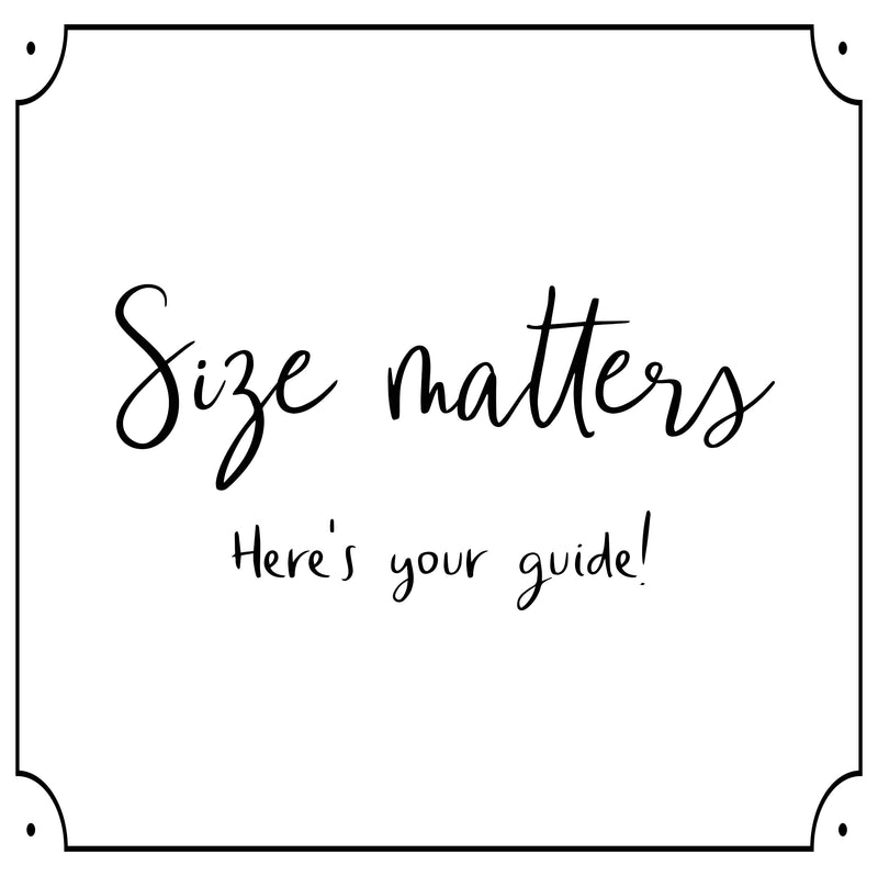 Size Matters--Here's Your Guide!