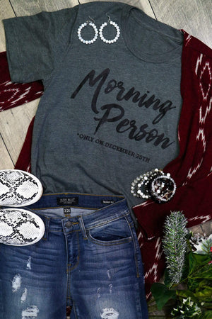 Glitzy Girlz Boutique Only A Morning Person Graphic Tee