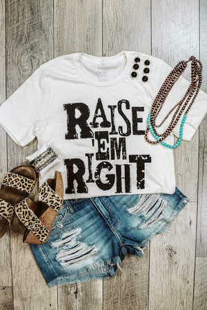 Glitzy Girlz Boutique Raise Em Right Graphic Tee