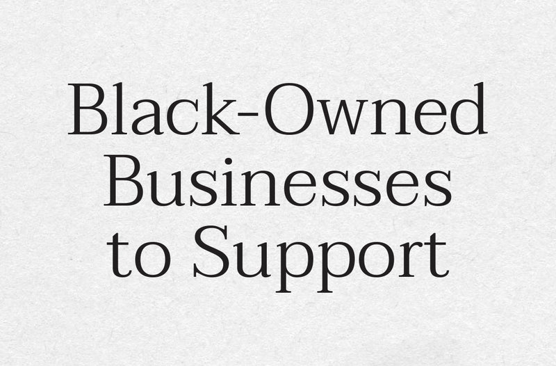 Black-Owned Businesses to Support