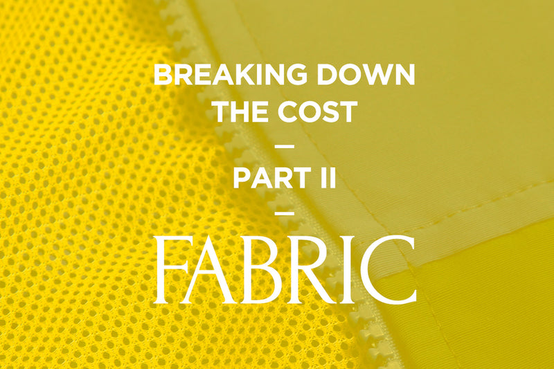 Breaking Down the Cost: Fabric