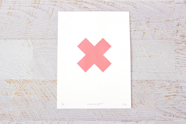 X marks the spot Limited Edition Artwork Pink