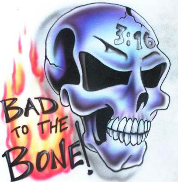 Bad To the Bone Airbrushed Skull Shirt