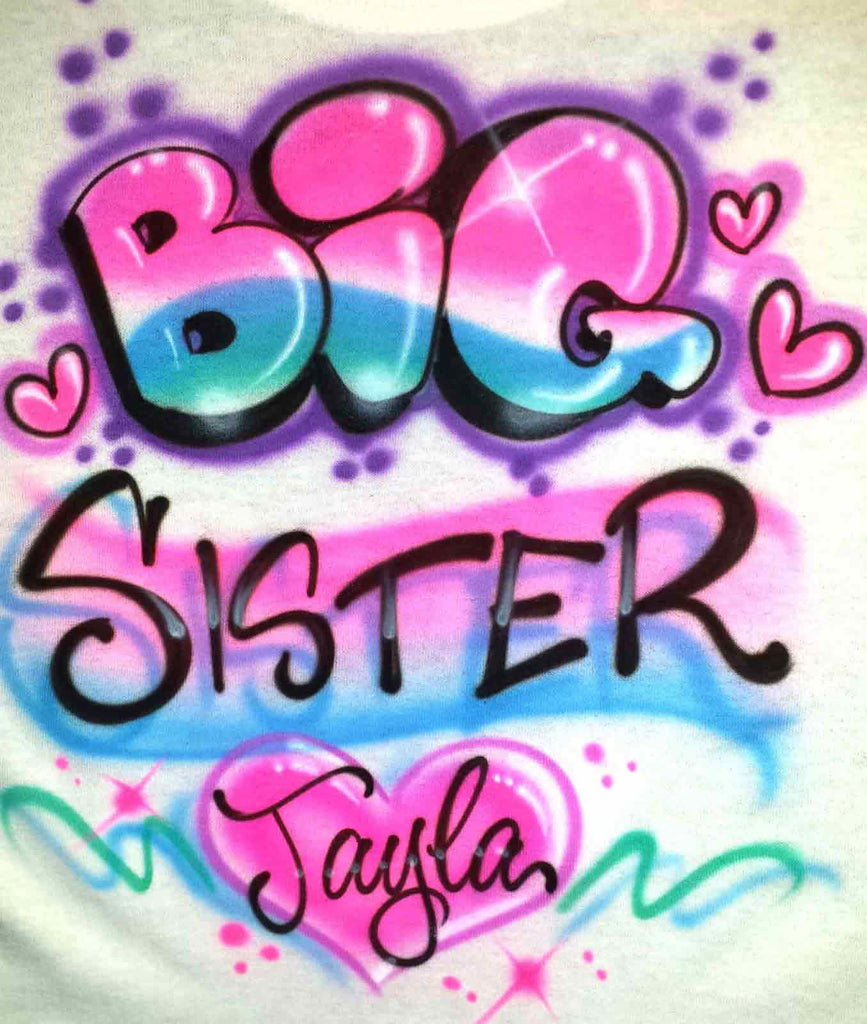 Airbrushed Big Sister Personalized Custom Shirt Design