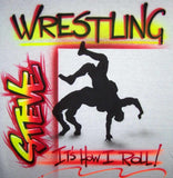 Personalized Wrestling Roll Custom Airbrushed T-Shirt Sweatshirt or Hoodie