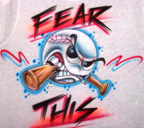 Fear This Baseball biting bat airbrushed t-shirt