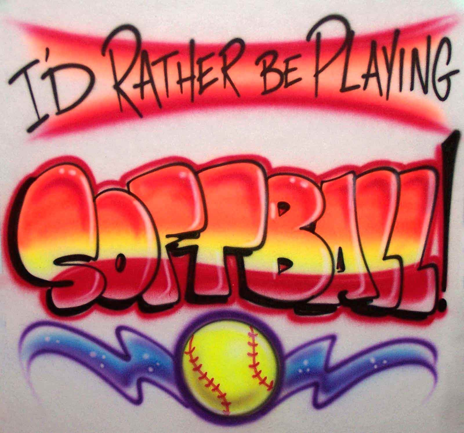 I'd Rather Be Playing Softball Airbrushed Shirt