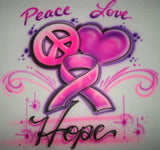 Peace love hope airbrushed cancer awareness shirt