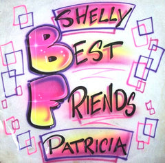 Custom Airbrushed Best Friends Shirt Design