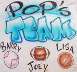 Pop's Team Airbrushed Sports & Family Names T-Shirt or Sweatshirt