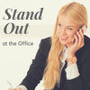 Let BLNDN Save You: Tips for Grads to Stand Out at the Office