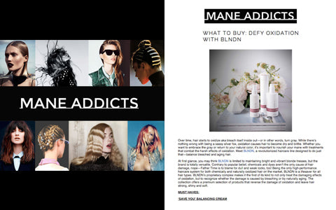 MANE ADDICTS BLNDN COVERAGE