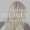 Medium Platinum Regimen