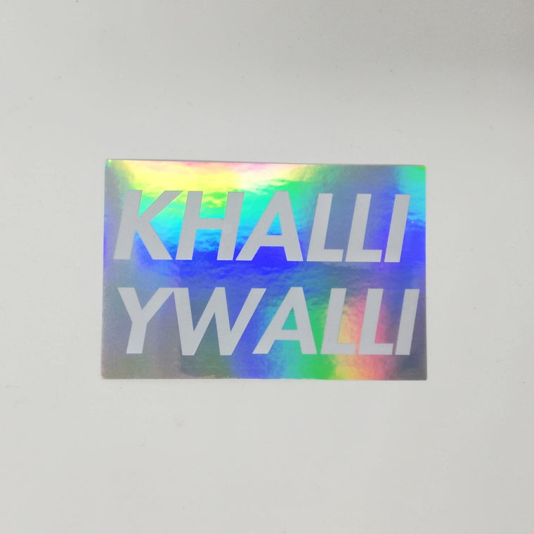 Khalli Ywalli Sticker