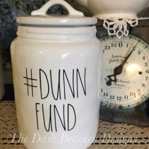 Rae Dunn Inspired #Dunn Fund Decal