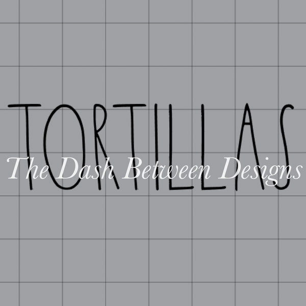 Rae Dunn Inspired TORTILLAS Decal