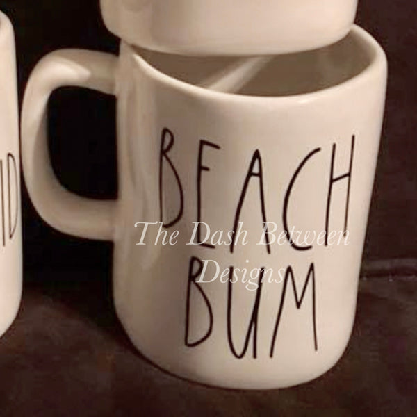 Rae Dunn Inspired Mug Size BEACH BUM Decal
