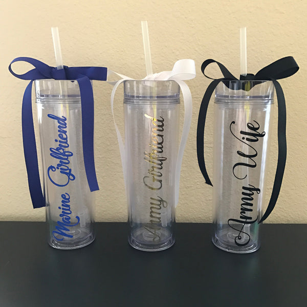 Military Wife/Girlfriend/Etc Skinny Tumbler Cup (20% off flash sale!)