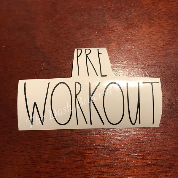 Rae Dunn Inspired PRE WORKOUT Decal