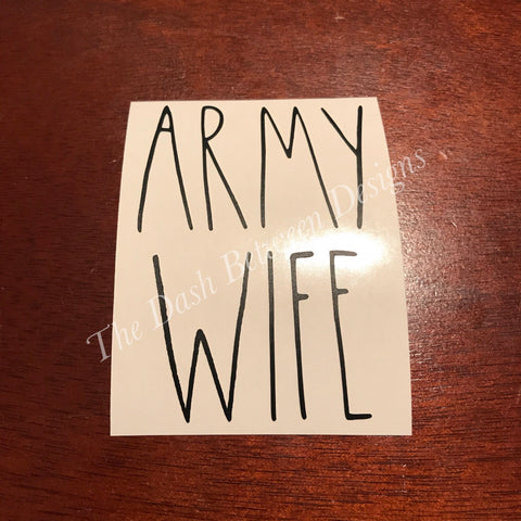 Rae Dunn Inspired ARMY WIFE Decal