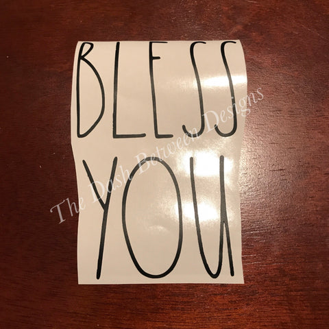 Rae Dunn Inspired BLESS YOU Decal