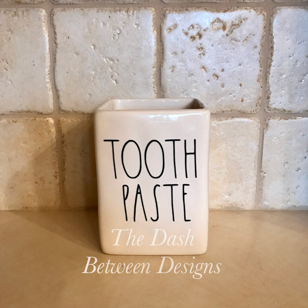 Rae Dunn Inspired TOOTH PASTE Decal