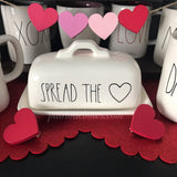 Rae Dunn Inspired SPREAD THE <3 Decal for Butter Dishes