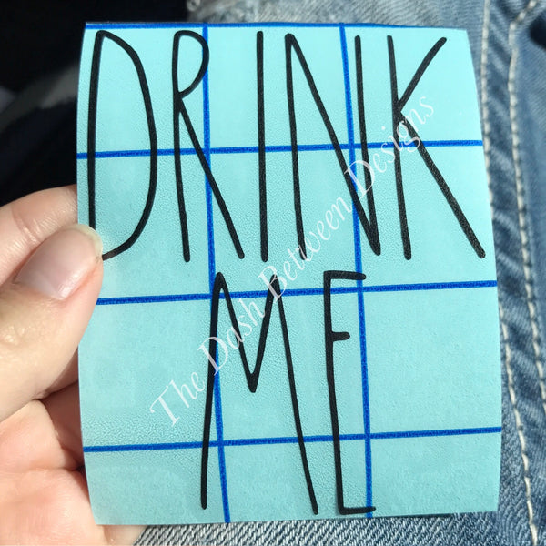Rae Dunn inspired DRINK ME Decal