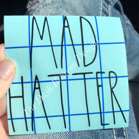Rae Dunn inspired MAD HATTER decal