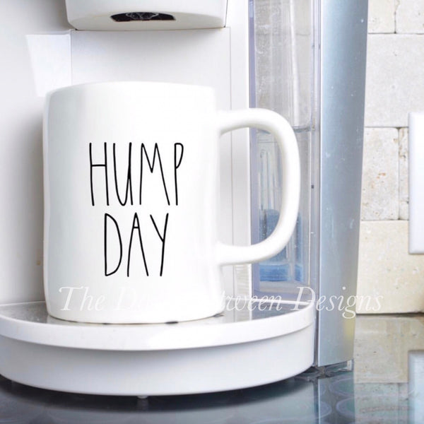 Rae Dunn Inspired HUMP DAY mug decal