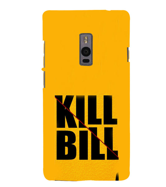 EPICCASE Kill without Mercy  Back Case Cover for Oneplus Two