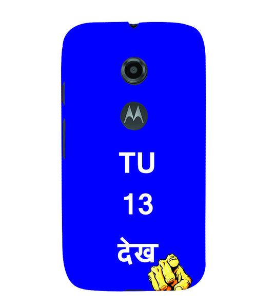 EPICCASE Tu 13 dekh Back Case Cover for Moto E2