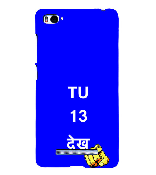 EPICCASE Tu 13 dekh Back Case Cover for Xiaomi Redmi Mi4i