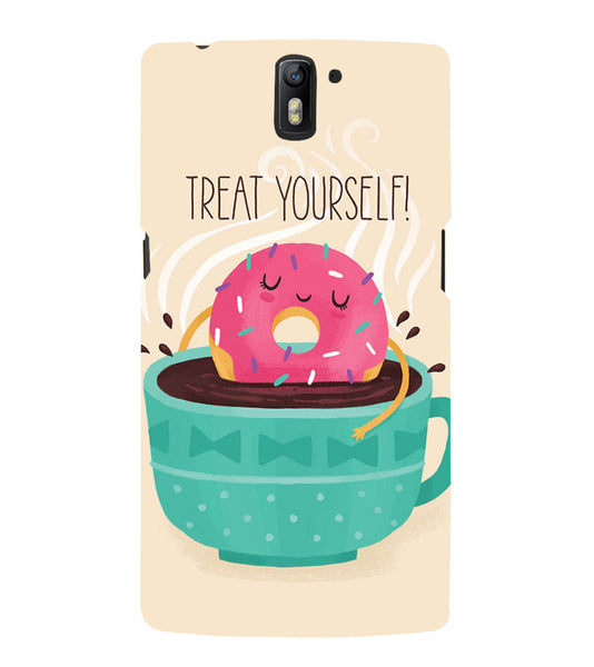 EPICCASE Treat yourself Back Case Cover for Oneplus One