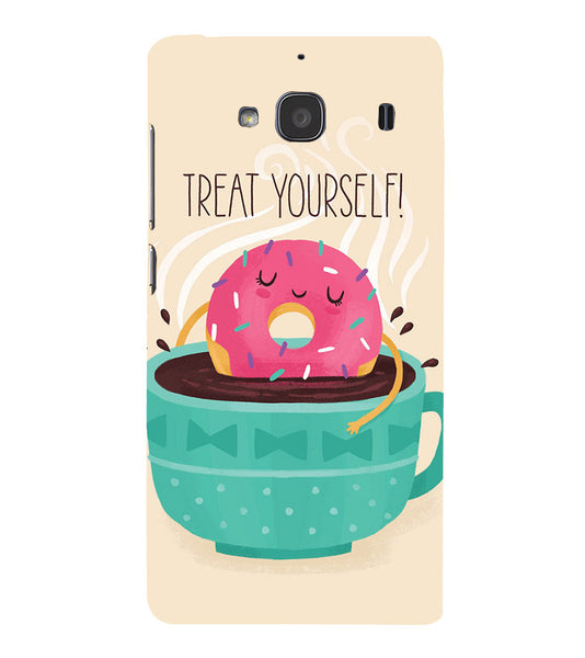 EPICCASE Treat yourself Back Case Cover for Xiaomi Redmi 2s