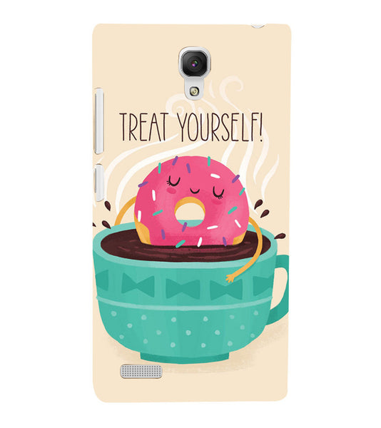 EPICCASE Treat yourself Back Case Cover for Xiaomi Redmi Note
