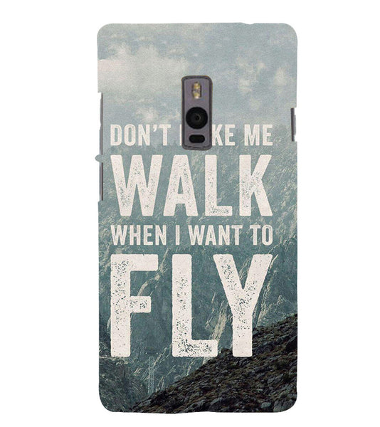 EPICCASE Don't make me walk Back Case Cover for Oneplus Two