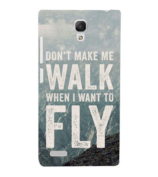 EPICCASE Don't make me walk Back Case Cover for Xiaomi Redmi Note