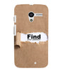 EPICCASE Find yoursefl Back Case Cover for Moto X