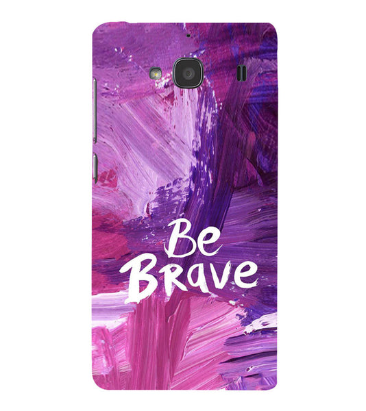 EPICCASE Be brave Back Case Cover for Xiaomi Redmi 2s