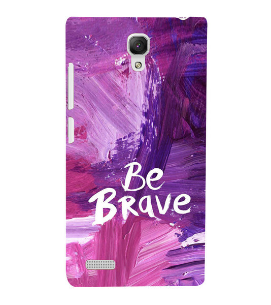 EPICCASE Be brave Back Case Cover for Xiaomi Redmi Note