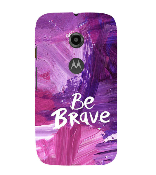 EPICCASE Be brave Back Case Cover for Moto E2