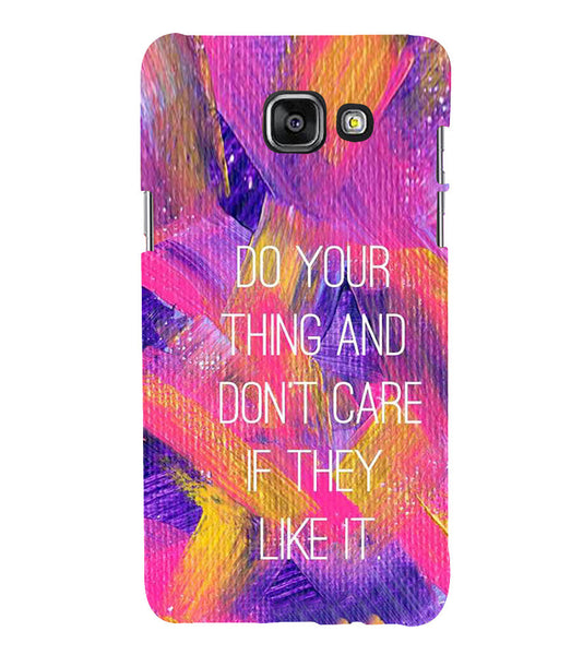 EPICCASE Do your thing Back Case Cover for Samsung A7 2016