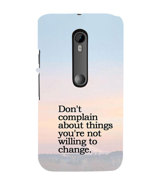 EPICCASE Dont complain Back Case Cover for Moto X Force