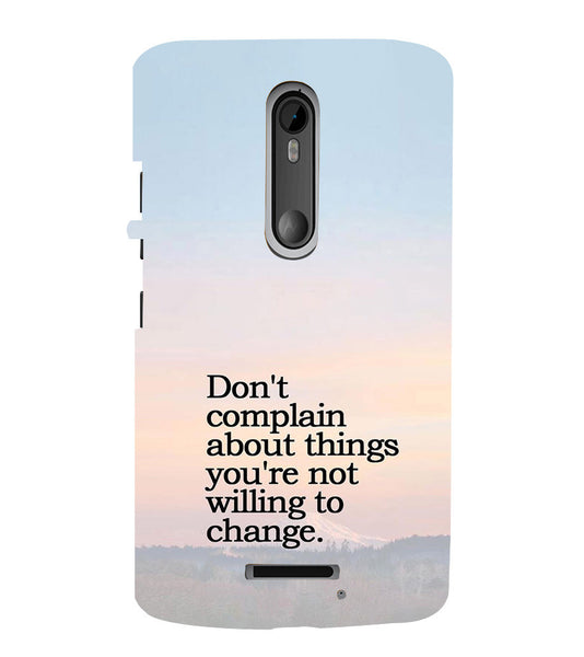 EPICCASE Dont complain Back Case Cover for Moto X3