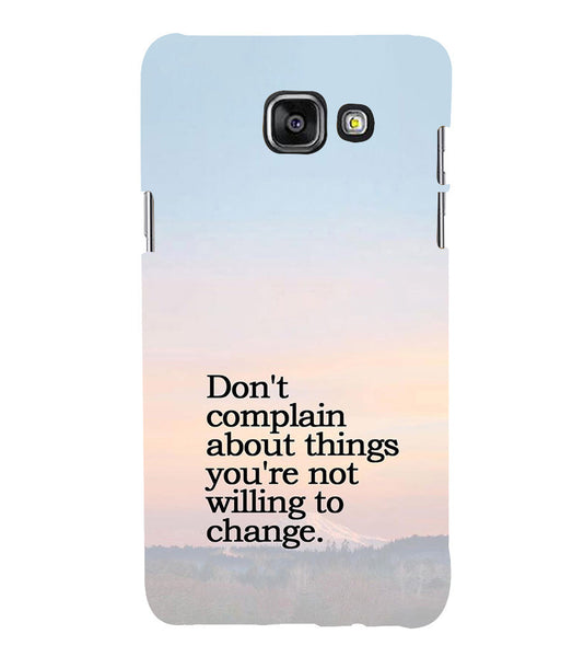 EPICCASE Dont complain Back Case Cover for Samsung A7 2016