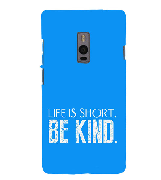 EPICCASE Be kind Back Case Cover for Oneplus Two
