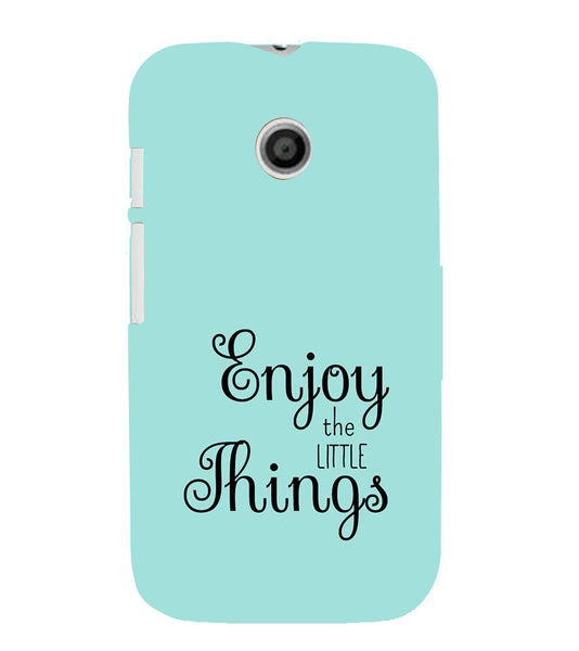 EPICCASE Enjoy the little things  Back Case Cover for Moto E