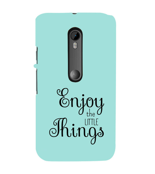 EPICCASE Enjoy the little things  Back Case Cover for Moto X Play